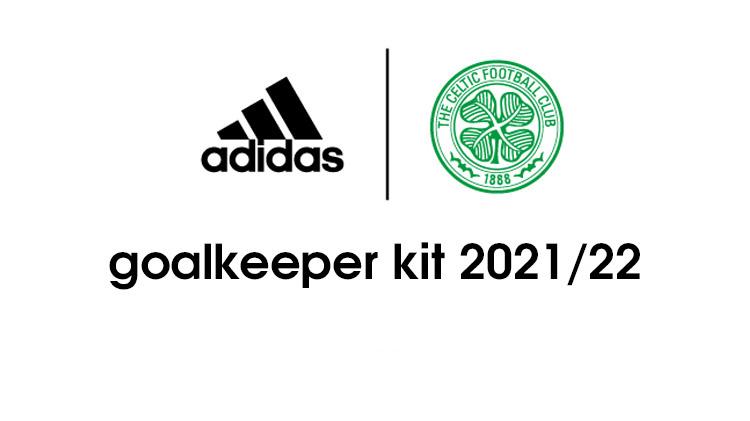 Celtic FC Official Goalkeeper Kit 21 22