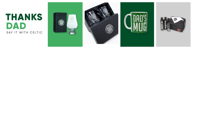 Celtic FC Father's Day Gifts